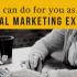 What can I do as Your Digital Marketing Experts